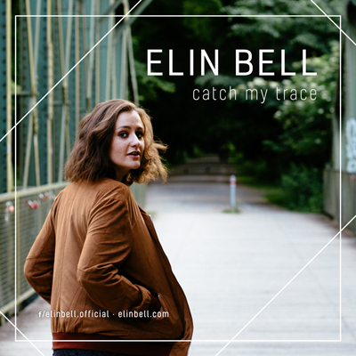 Elin Bell - Catch My Trace