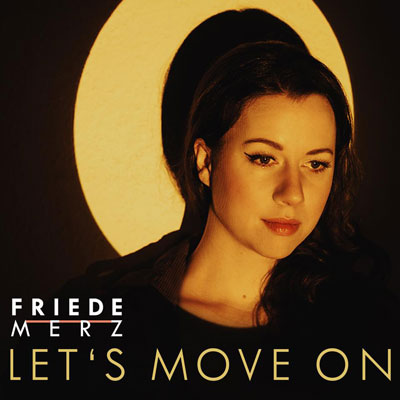 Friede Merz - Let's Move On