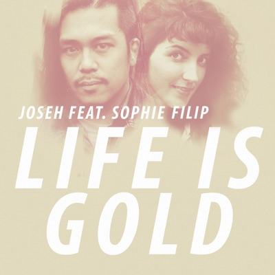 Joseh - Life is gold