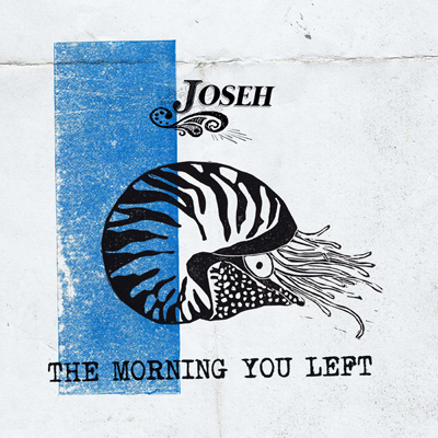 Joseh - The Morning You Left