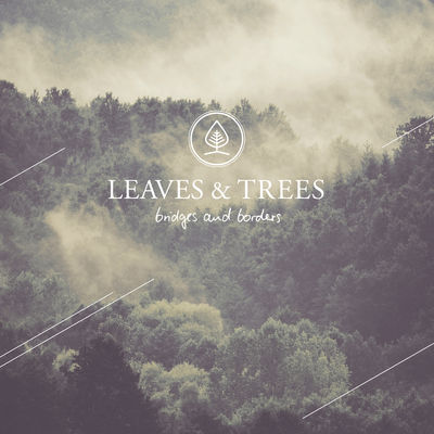 Leaves and Treesd - Bridges and Borders