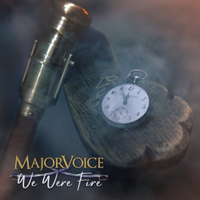 MajorVoice - We Were Fire