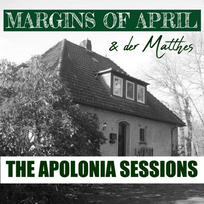 Margins Of April - The Apolonia Sessions