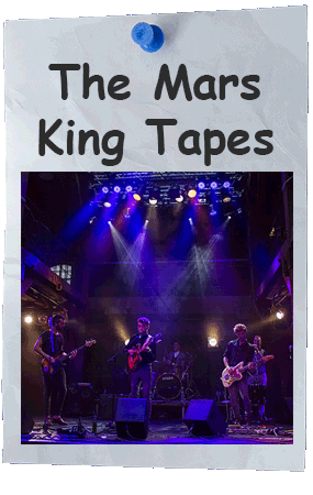 The Mars King Tapes
