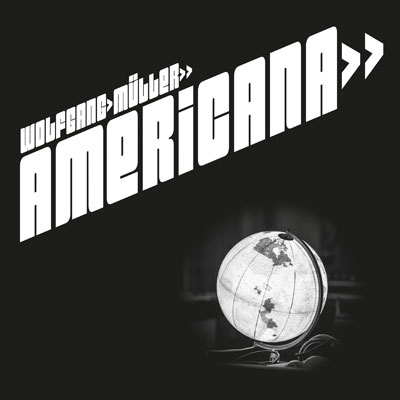 Wolfgang Müller - Americana